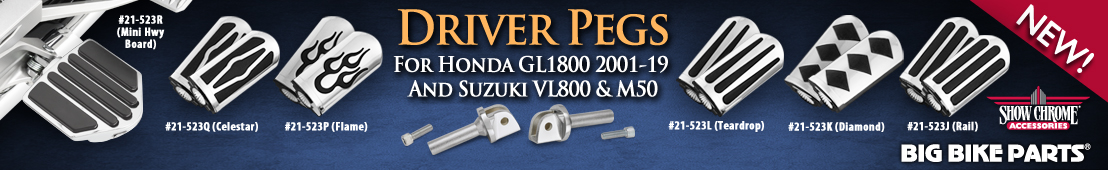 Driver Pegs For Honda GL1800 and Suzuki VL800/M50 - 